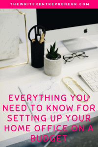 Everything You Need to Know for Setting Up Your Home Office on a Budget