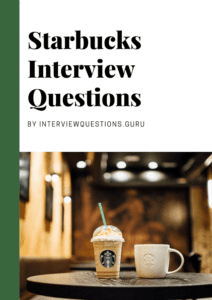 Starbucks Interview Questions Answers