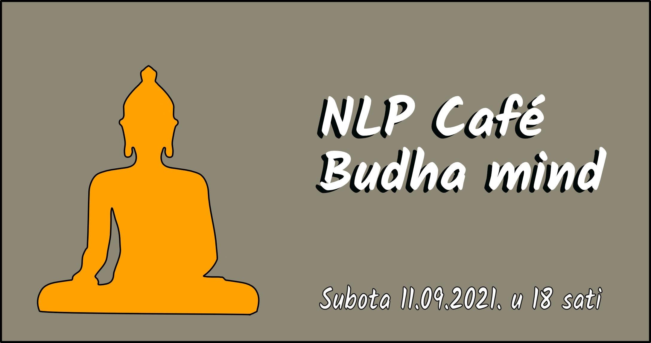 NLP Cafe Budha mind