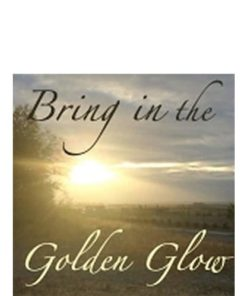 Bring in the Golden Glow Meditation