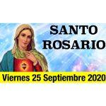 Santo Rosario de Hoy Viernes 25 Septiembre 2020 MISTERIOS DOLOROSOS