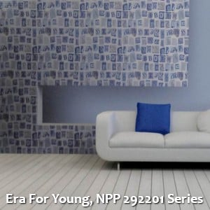 Era For Young, NPP 292201 Series
