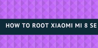 How to Root Xiaomi Mi 8 SE