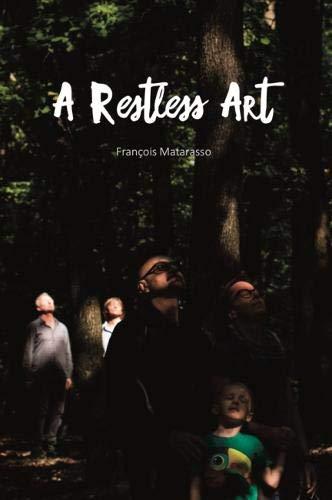 François Matarasso: A Restless Art