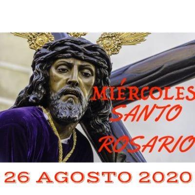 Santo Rosario de hoy Miércoles 26 Agosto 2020 MISTERIOS GLORIOSOS