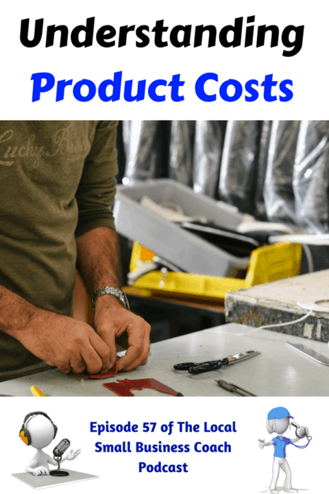 Why You Need to Understand Your Product Costs