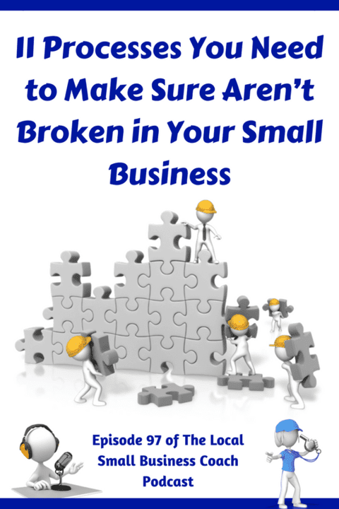 11 Processes You Need to Make Sure Aren't Broken