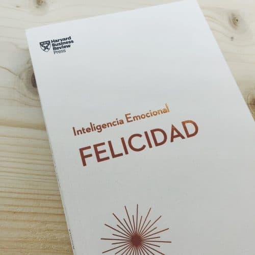 Libro Felicidad (Serie Inteligencia Emocional) HBR