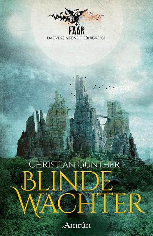 FAAR: Blinde Wächter (Das versinkende Königreich, Band 2) 2