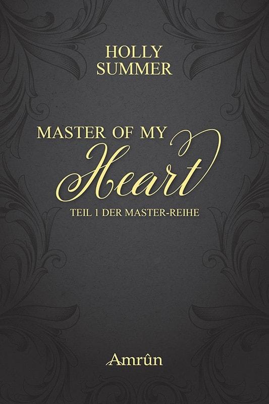 Master of my Heart (Master-Reihe Band 1) 6