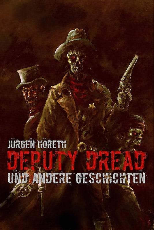 Deputy Dread und andere Geschichten 15