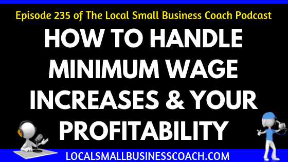 How to Handle Minimum Wage Increases & Your Profitability