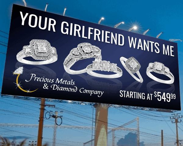 Precious Metals & Diamond Company engagement ring billboard design