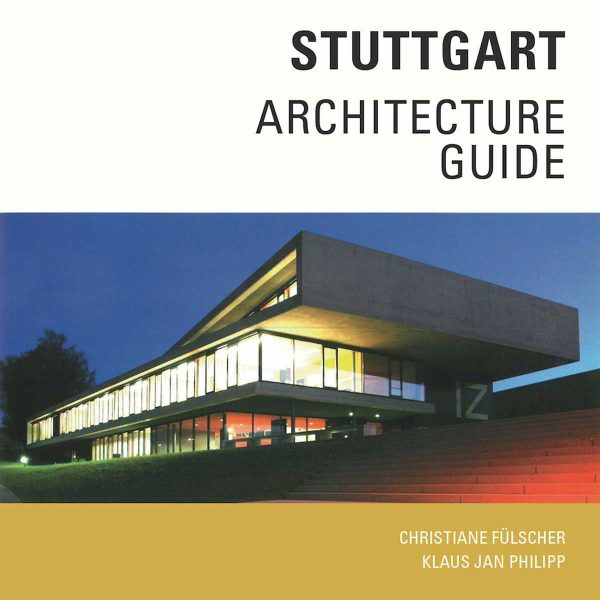 Stuttgart Architecture Guide
