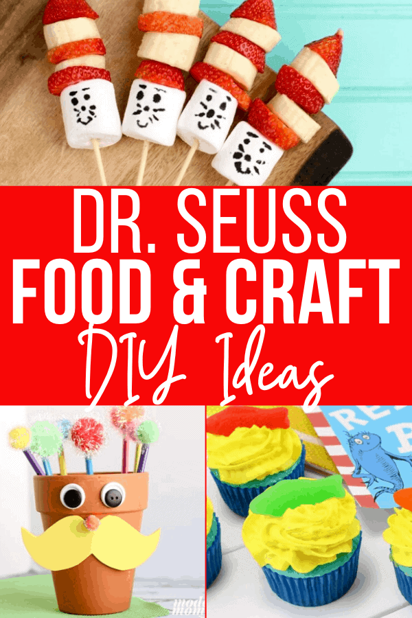 Dr. Seuss food and craft ideas