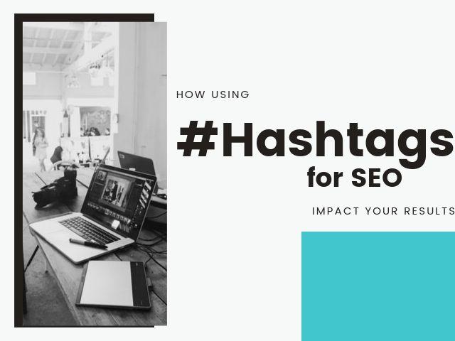 Hashtags for SEO