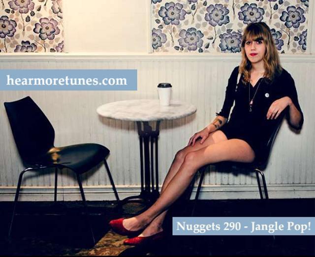 Nuggets 290 - Jangle Pop!