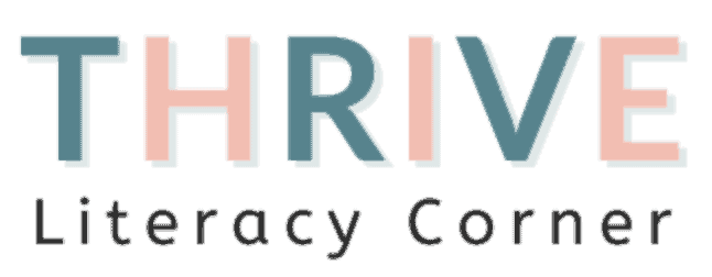 Thrive Literacy Corner – Thrive Educational Services