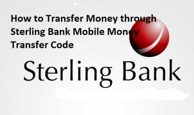 Sterling Bank Money Transfer Code