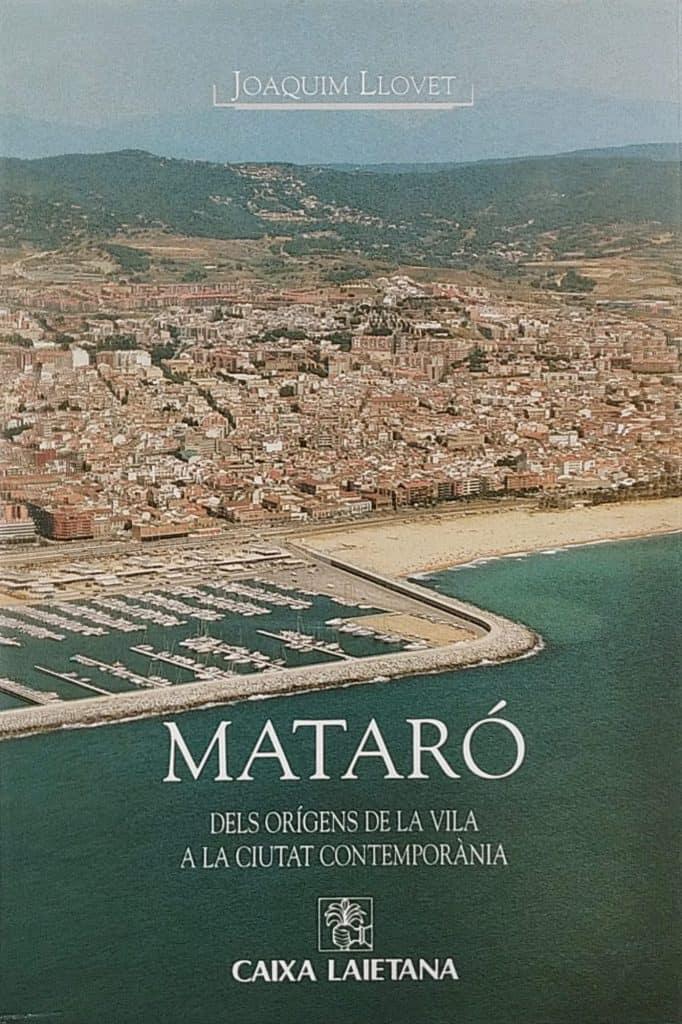 Mataró, dels orígens de la vila a la ciutat contemporània