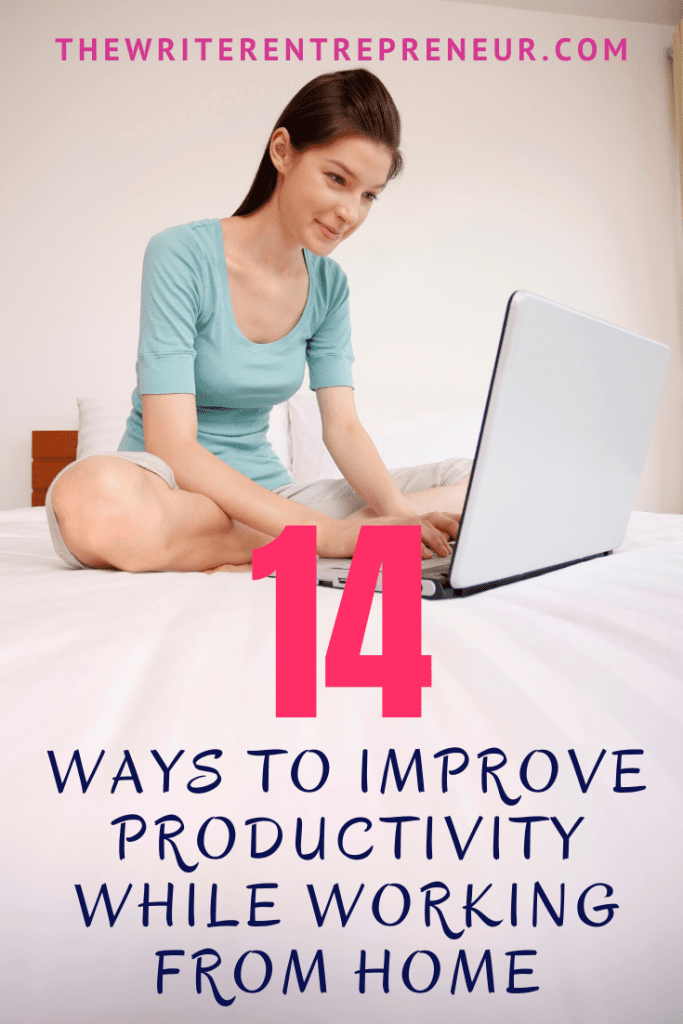 14 ways to improve productivity while working from home