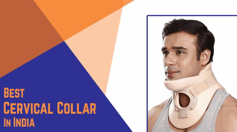 Best Cervical Collar in India