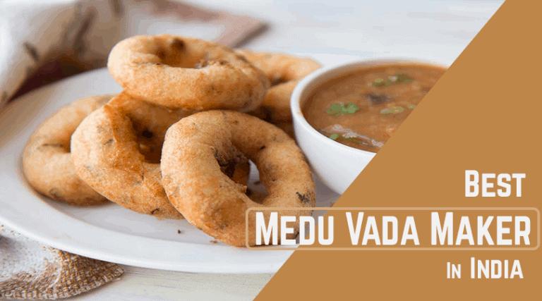 Best Medu Vada Maker in India