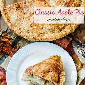 Gluten Free Classic Apple Pie