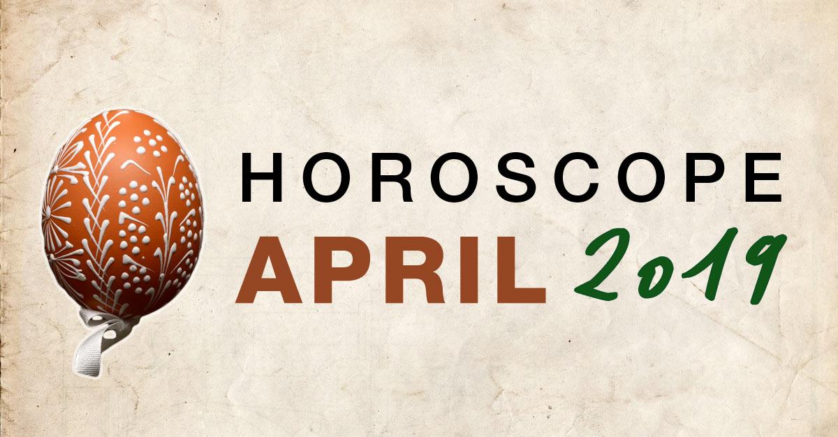 April 2019 Horoscope