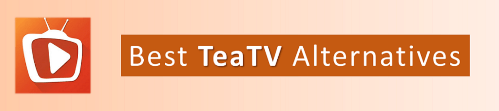 best teatv alternative for firestick, fire tv and android tv