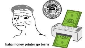 money printer go brrr 3
