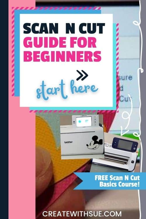 New to you Scan N Cut? Here is a guide for beginners to get you started.