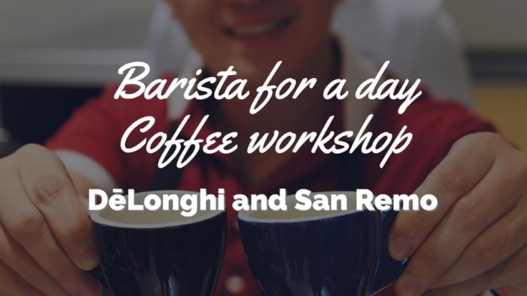 Barista for a day with De'Longhi and San Remo!