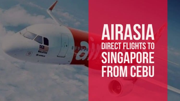 AirAsia now offers direct flights to Singapore from Cebu!