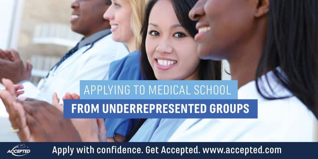 Applying to Medical School from Underrepresented Groups