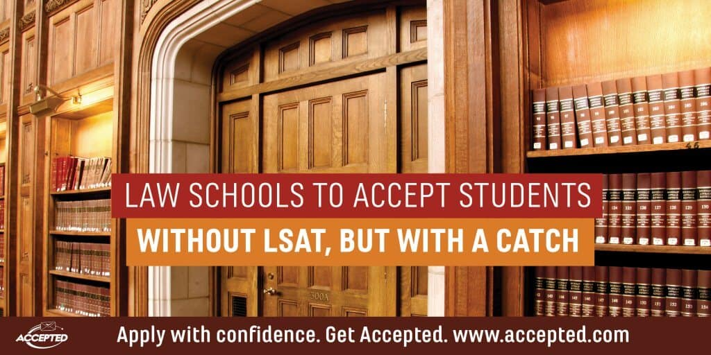 Law schools to accept student without LSAT but with a catch