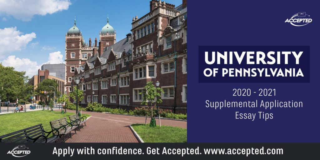 Tips for Answering the University of Pennsylvania Supplemental Essay Prompts [2019 - 2020]