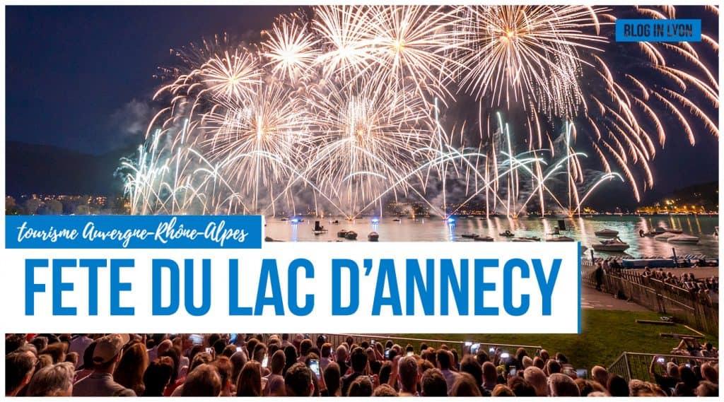 Fête du lac d'Annecy 2019   Blog In Lyon