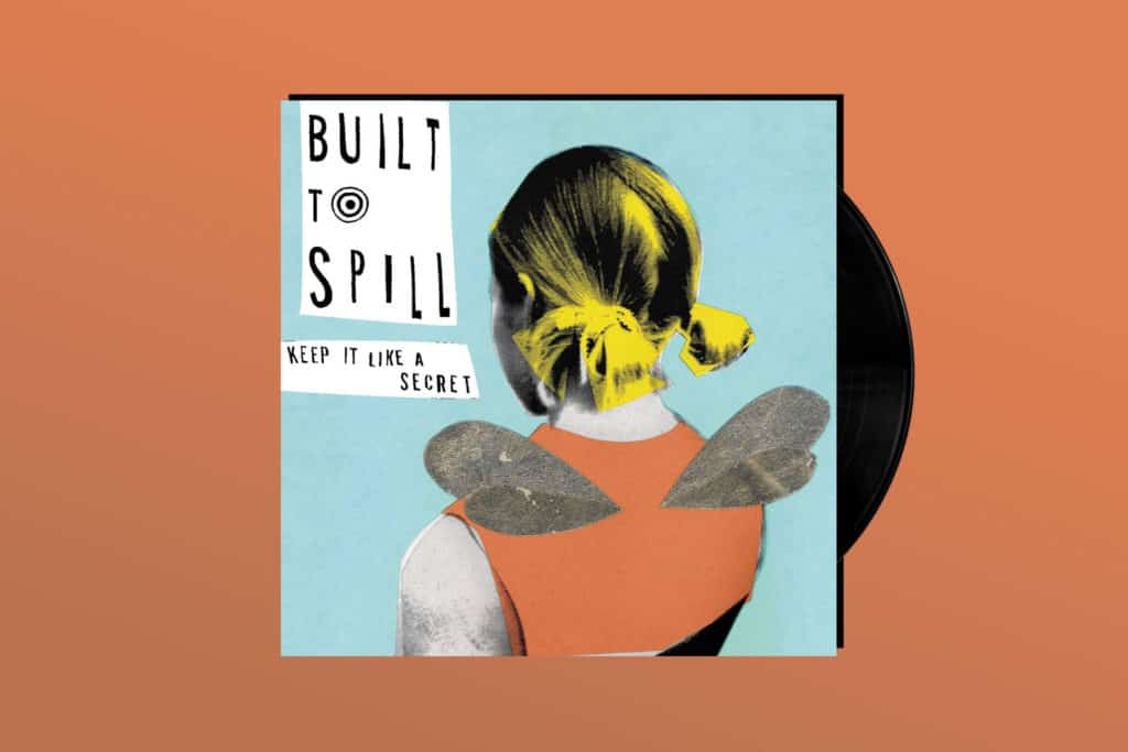 Built To Spill's 'Keep It Like A Secret' Turns 20
