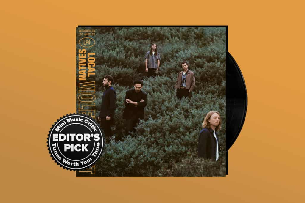 ALBUM REVIEW: Grand Ambitions Pay Off on Local Natives' 'Violet Street'