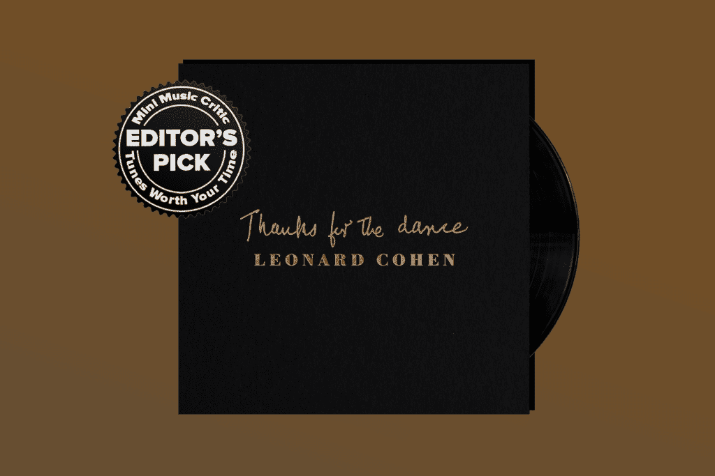 ALBUM REVIEW: Leonard Cohen's Takes a Final Bow on 'Thanks for the Dance'
