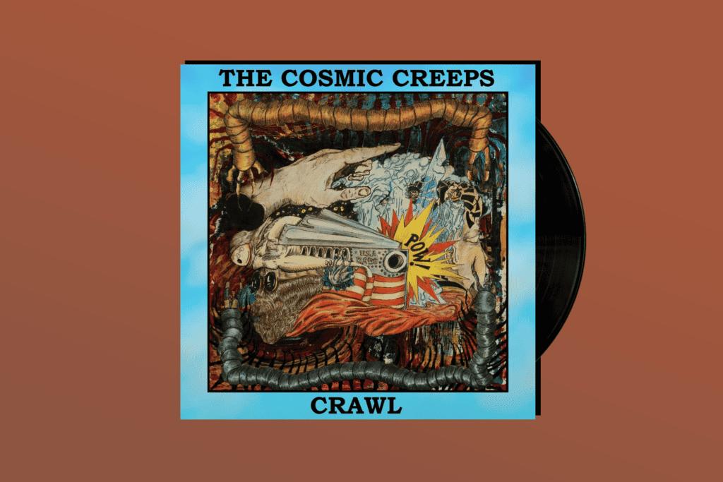 YOU GOTTA HEAR THIS: The Cosmic Creeps' 'Crawl'