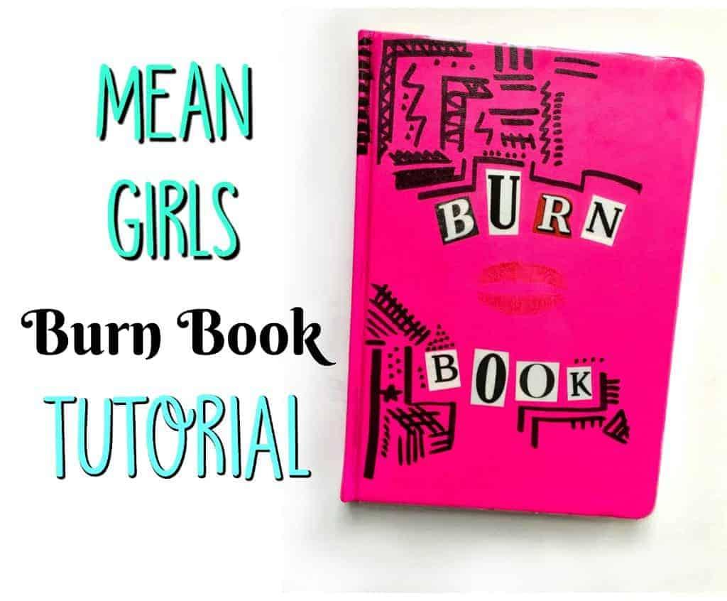 Mean Girls Burn Book Tutorial
