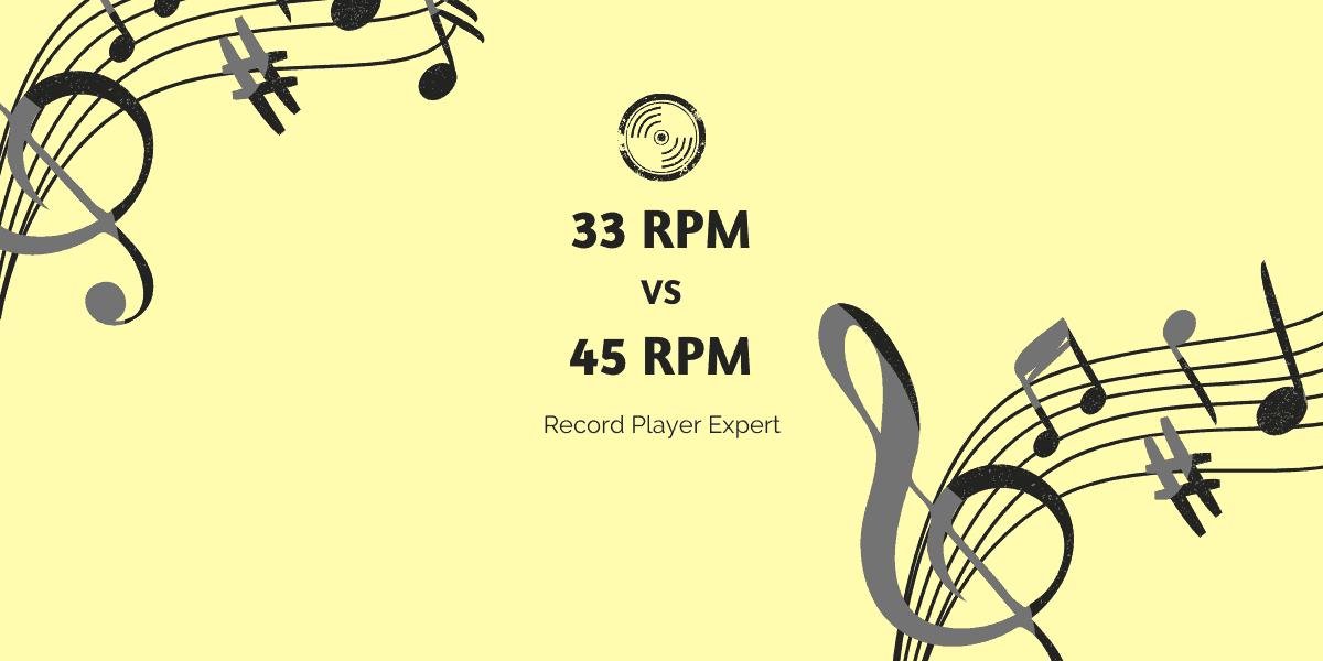 featured 33 1/3 rpm vs 45 rpm