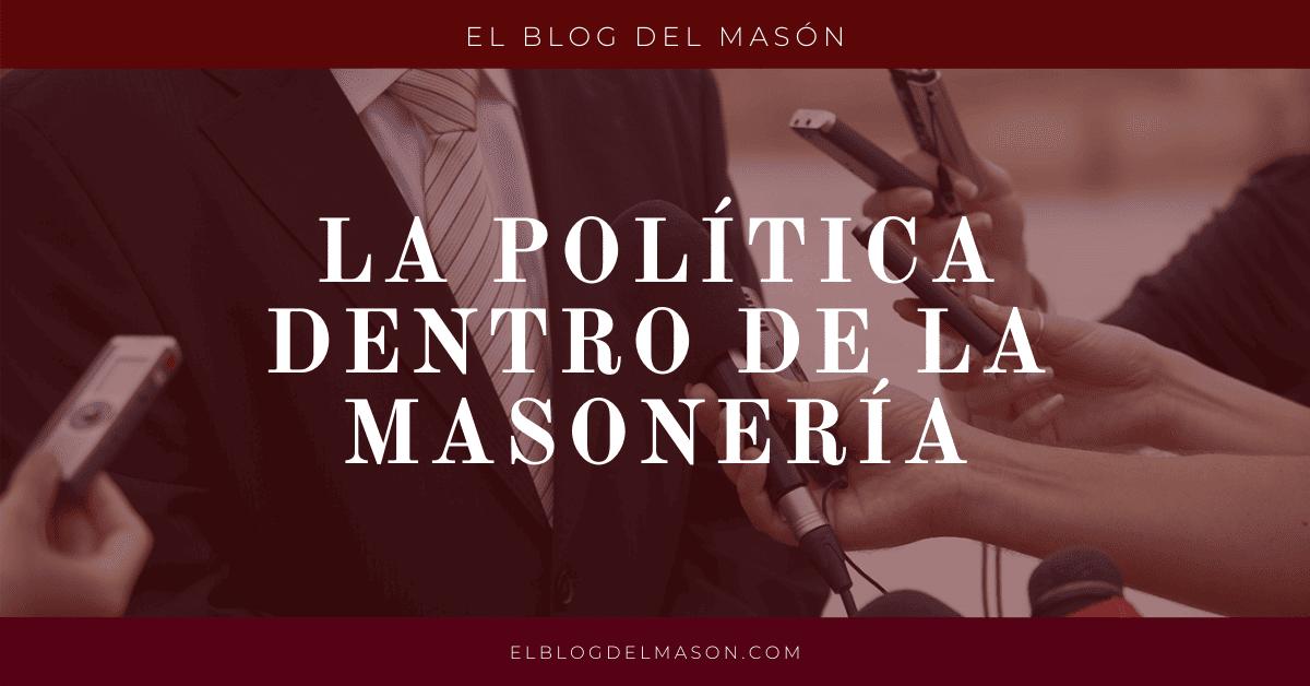 La política dentro de la Masonería