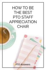 how to be the best PTA staff appreciation chair on styled desktop