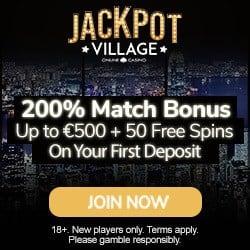 Jackpot Village Casino 50 free spins + 200% up to €500 bonus