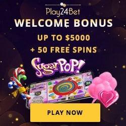 Play24Bet Casino 50 gratis spins and $5,000 free bonus