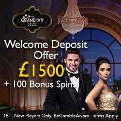 Grand Ivy Casino £1500 cash bonus & 120 bonus spins - free play!
