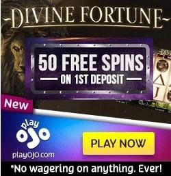 PlayOJO Casino - No Wagering Bonus - 50 Free Spins on Slots